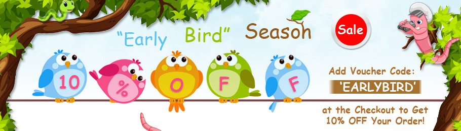 Get 10% OFF in our Early Bird Season Sale
