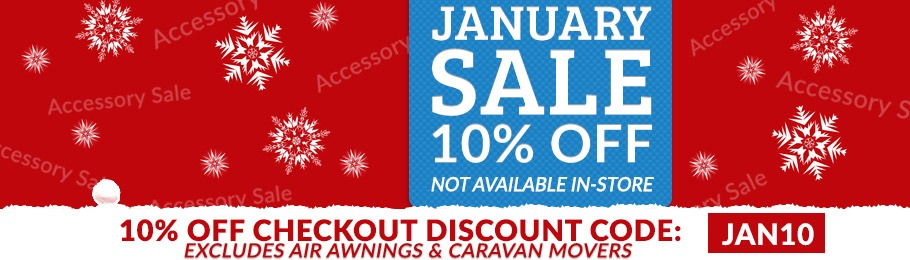 Enter 'JAN10' Voucher Code at the Checkout to save 10% - excludes all AIR Awnings and Carvan Movers