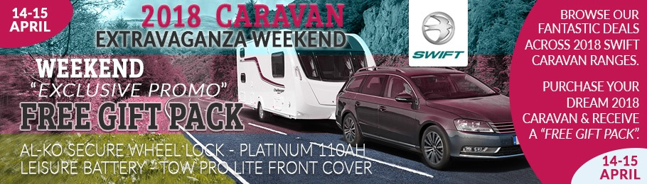 2018 Caravan Extravaganza Weekend 14-15 April - Exclusive Free Gift Pack on all 2018 caravan purchases